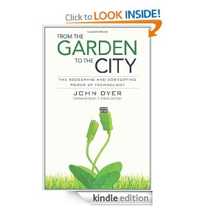 Theology book #8 – From the Garden to the City by John Dyer