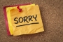 My apology for apologizing